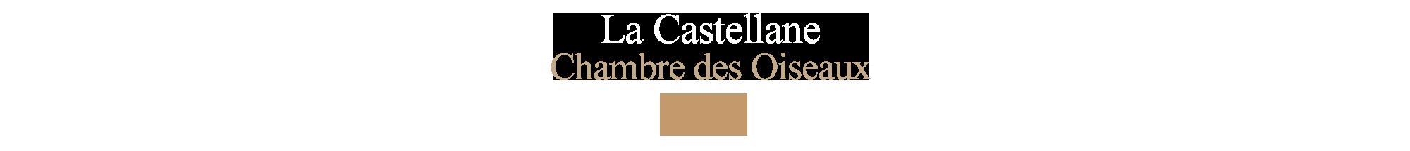 Chambre-des-oiseaux-la-Castellane